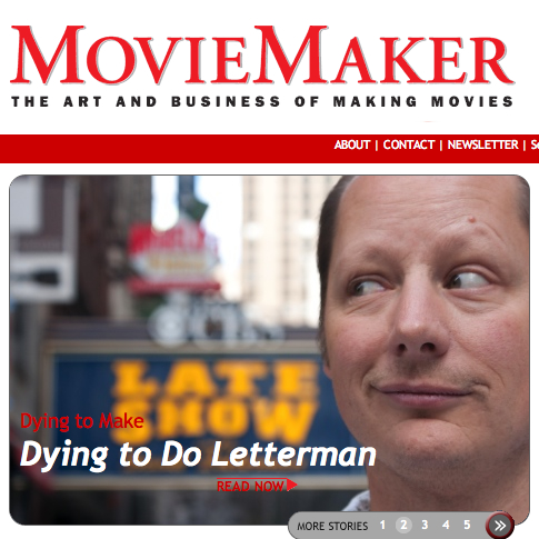 Dying to do letterman moviemaker magazine